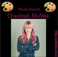 charleigh mcafee, ninety degrees