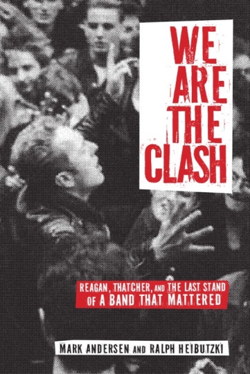 Next ARC Book: We Are The Clash by Mark Anderson and Ralph